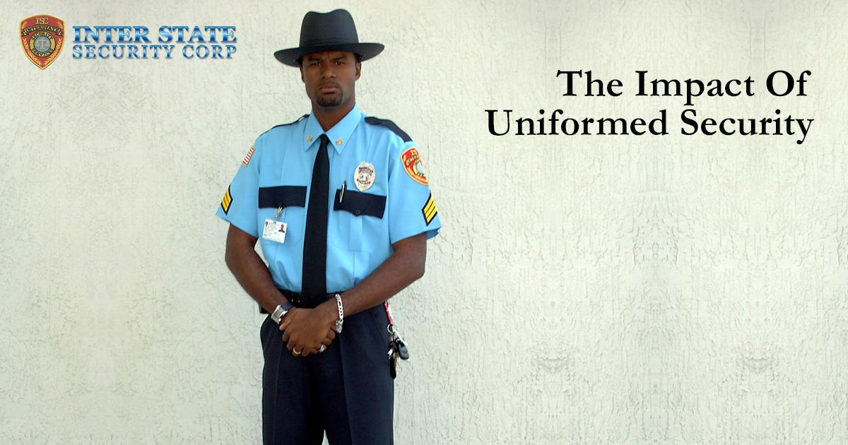 The Impact Of Uniformed Security