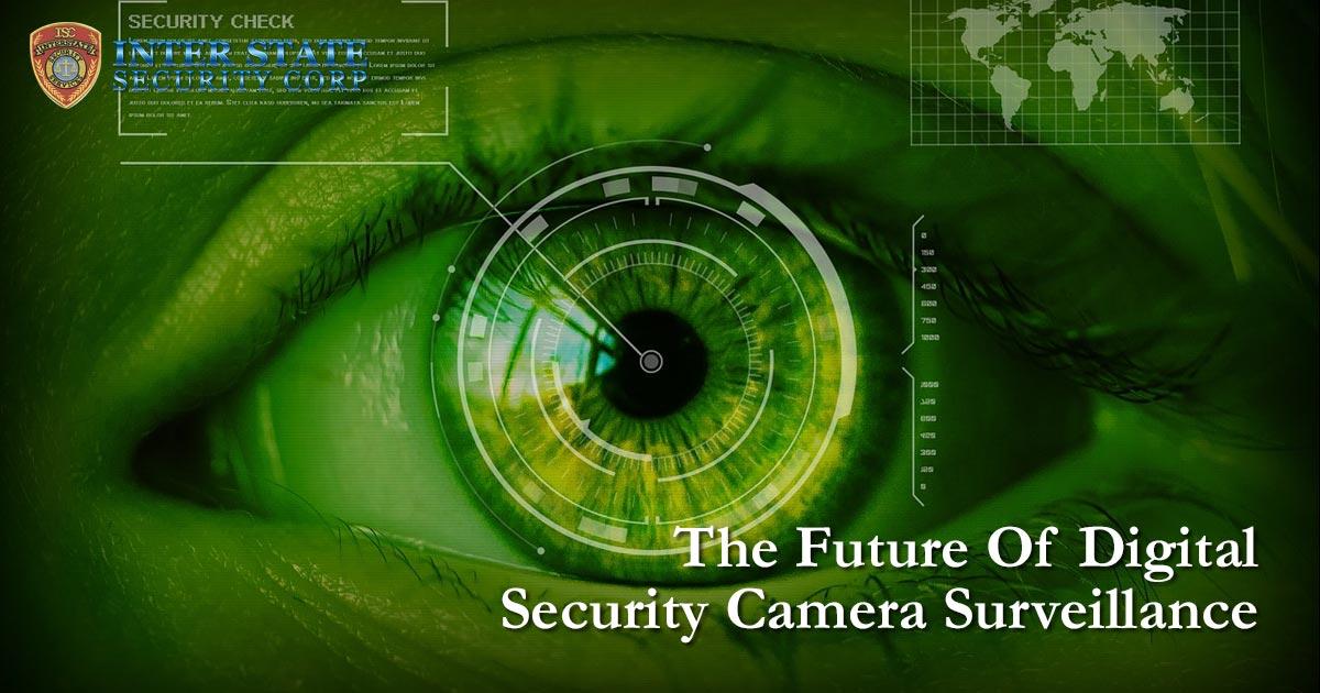 Digital Security Camera Surveillance