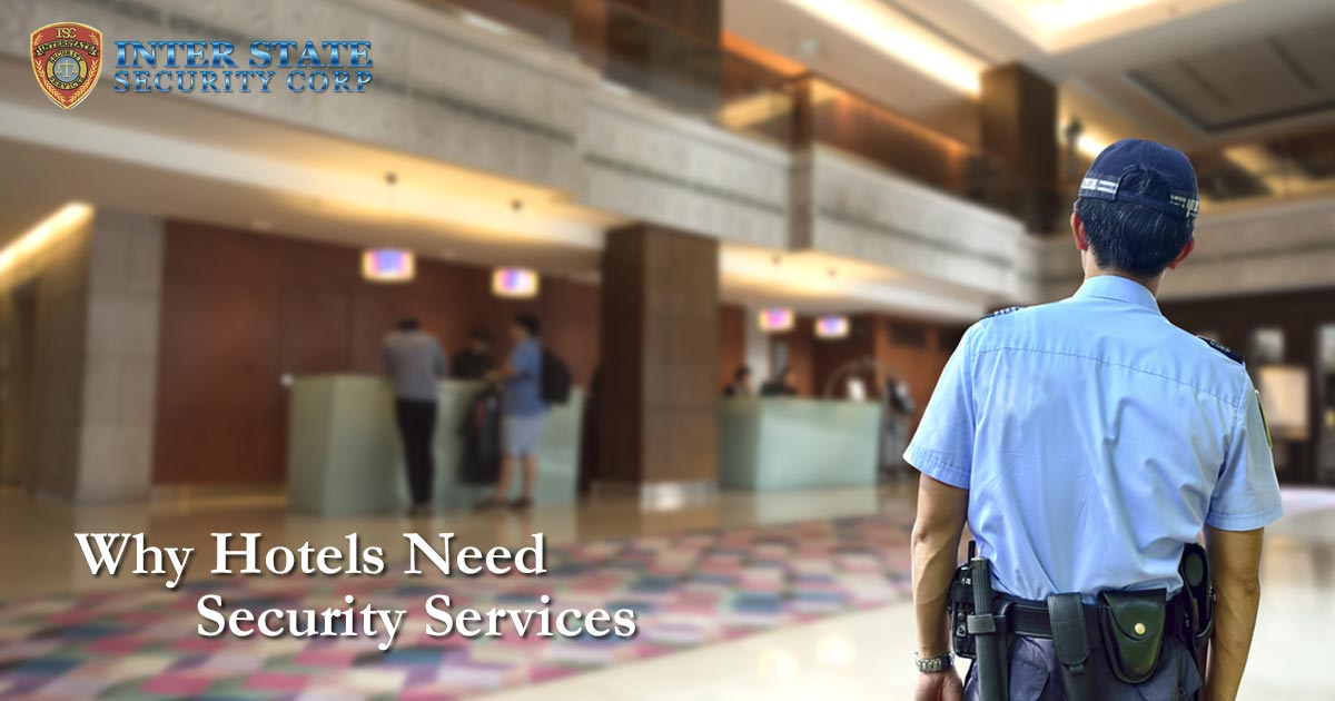 Why Hotels Need Security Services
