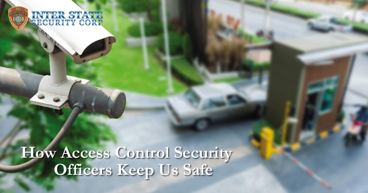 Access Control Security Officers